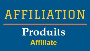 Affiliation Produits